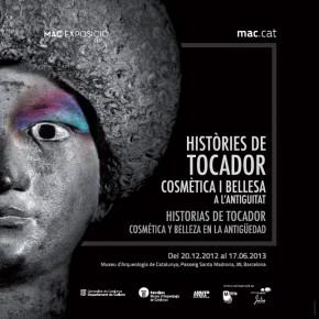 Exhibition: Histories de tocador-Museu Arqueologia Catalunya-Barcelona